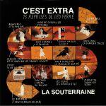 La Souterraine Presents C'est Extra (The Music Of Leo Ferre)