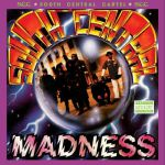 South Central Madness (reissue)