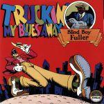 Truckin' My Blues Away (reissue)