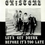 Let's Get Drunk Before It's Too Late (reissue)