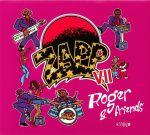 Zapp VII: Roger & Friends