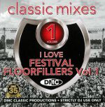 Classic Mixes: I Love Festival Floorfillers Vol 1 (Strictly DJ Only)