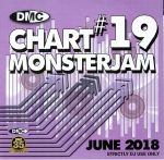 DMC Chart Monsterjam #19 June 2018 (Strictly DJ Only)