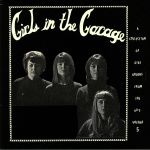 Girls In The Garage Volume 5: A Collection Of Girl Groups From The 60s