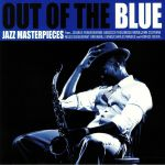 Out Of The Blue: Jazz Masterpieces