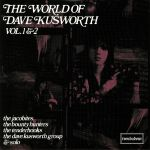 The World Of Dave Kusworth Vol 1 & 2