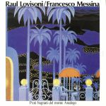 Raul LOVISONI/FRANCESCO MESSINA - Prati Bagnati Del Monte Analogo