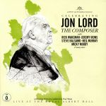 Celebrating Jon Lord: The Composer: Live At The Royal Albert Hall