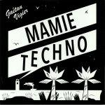 Mamie Techno EP