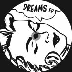 """Dreams"" EP (Commix, Total Science mixes)"