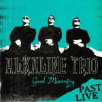 Good Mourning: Past Live