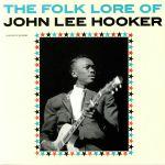 The Folk Lore Of John Lee Hooker