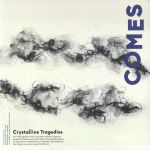 Crystalline Tragedies/The Procession (Distant Motionless Shores)