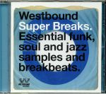 Westbound Super Breaks: Essential Funk Soul & Jazz Samples & Breakbeats