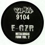 E GZR - Metalurgic Funk Vol 2