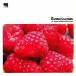 Goosebumps: 25 Years Of Marina Records