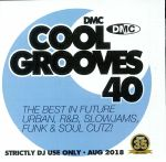 Cool Grooves 40: The Best In Future Urban R&B Slowjams Funk & Soul Cutz! (Strictly DJ Only)