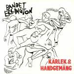 Karlek & Handgemang