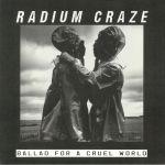 Ballad For A Cruel World