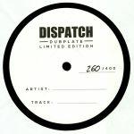 Dispatch Dubplate 011