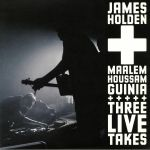James HOLDEN/MAALEM HOUSSAM GUINIA - Three Live Takes