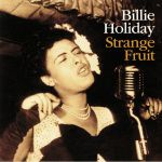Strange Fruit: 80th Anniversary Edition