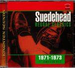 Suedehead: Reggae Classics 1971-1973