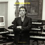Charles DITTO - Basso Continuo: Cyberdelic Ambient & Nootropic Soundscapes 1987-1994
