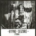 Hypno Seizure (reissue)