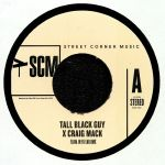TALL BLACK GUY/CRAIG MAC - Flava In Ya Ear