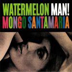 Watermelon Man! (reissue)