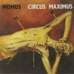 Circus Maximus: Expanded Deluxe Edition (reissue)
