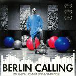 Berlin Calling: 10th Anniversary Edition (Soundtrack)