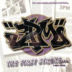 The First Stroke 1989-1995