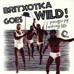 Britxotica Goes Wild!