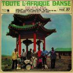 Toute L'Afrique Danse Vol 10