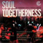Soul Togetherness 2018: 15 Modern Soul Room Gems
