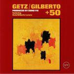 Getz/Gilberto +50 EP