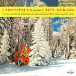 Christmas With Chet Atkins (remastered)