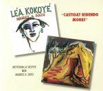 Lea Kokoye/Choses Et Gens Entendu