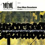 One Man Sessions Volume 3: One Man Orchestra