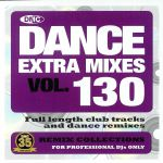 Dance Extra Mixes Vol 130: Remix Collections For Professional DJs (Strictly DJ Only)