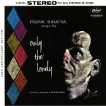 Frank Sinatra Sings For Only The Lonely (60th Anniversary)