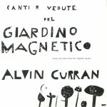 Canti E Vedute Del Giardino Magnetico (Songs & Views From The Magnetic Garden)