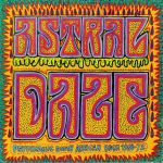 Astral Daze: Psychedelic South African Rock 1968-1972