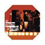 The Theatre Of Cruelty