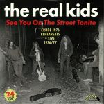 See You On The Street Tonite: Crude 1976 Rehearsal & Live 1976/77