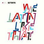 We Latin Like That