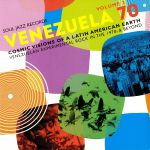 Venezuela 70 Volume 2: Cosmic Visions Of A Latin American Earth: Venezuelan Experimental Rock In The 1970s & Beyond