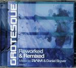 Grotesque Reworked & Remixed Vol 2